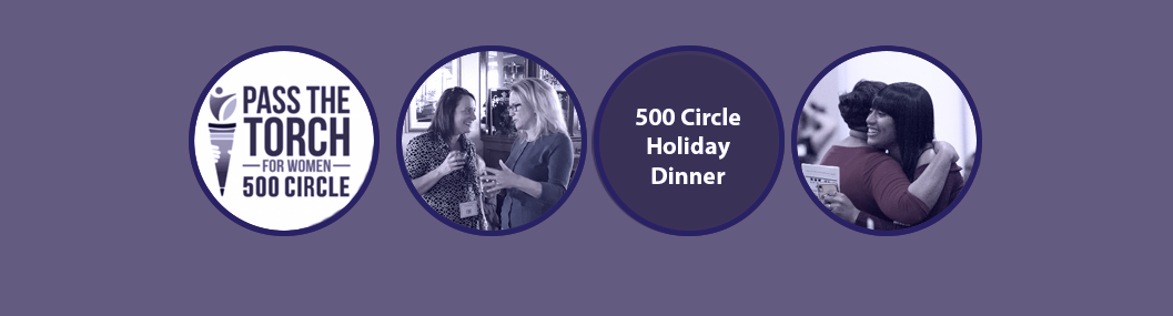 500 Circle Holiday Dinner